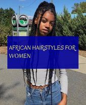 african hairstyles for women – #african #hairstyles #women #africanwomen african hairstyles for women – #a