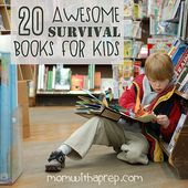20 + Awesome Survival Books for Kids – Mom with a PREP