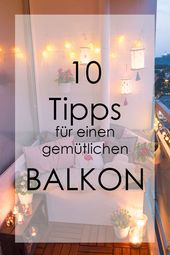 10 DIY-Tipps für einen tremendous gemütlichen Balkon
