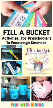 Bucket-Filler-Aktivitäten für Kinder im Vorschulalter, um die Freundlichkeit zu fördern   – School