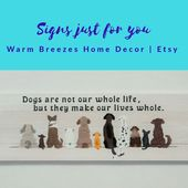 Dogs Make Our Lives Whole Wood Wall Art Decor Painted Sign Brown White Collie Shaggy Toy Dog Retriever Labrador Golden Lover Pet Home Family  – For the Home