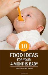 Top 10 des idées pour la nourriture pour bébé de 4 mois   – Charlie Rae