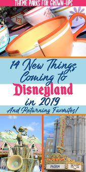 14 neue Dinge, die 2019 in Disneyland und Kalifornien auftauchen