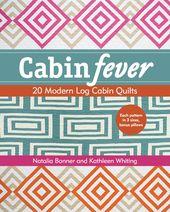 Cabin Fever: 20 Modern Log Cabin Quilts (eBook)