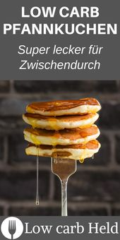 Recipe for super tasty low carb pancakes. This delicious recipe you have to k …   – Frühstück Rezepte | Breakfast Recipes