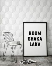 Boom Shaka Laka funny slogan minimalist typography scandinavian style black white monochrome quote poster prints printable wall decor