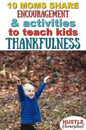 Aktivitäten & Ermutigung, sich auf Dankbarkeit zu konzentrieren – Thanksgiving Ideas For Kids