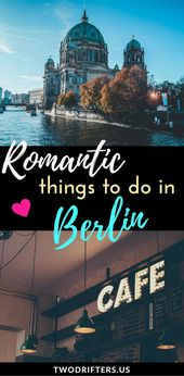 Romantic Issues to Do in Berlin