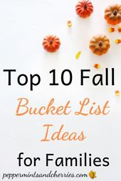 Top Ten Fall Bucket List Ideen für Familien – Fabulous Fall & Awesome Autumn