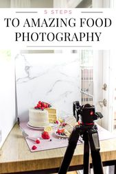 Food Photography: 5 Steps To Taking Amazing Food Photos –  Learn how to improve …