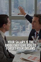 Glaube an deine Träume und gehe Risiken ein (du kannst kein Milliardär werden, der mit 9-5 arbeitet) – Sprüche