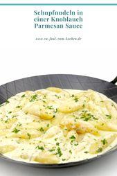 Schupfnudeln in einer Knoblauch Parmesan Sauce – Zu Faul Zum Kochen ?