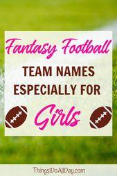Fantasy Football Names For Girls Fantasy Football Names Football Names Girl Fantasy Football Names