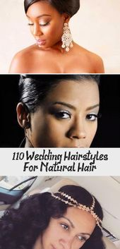 110+ Wedding Hairstyles For Natural Hair