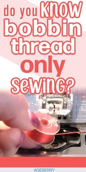 Cool sewing trick: how to sew with the bobbin thread in the needle