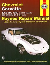 Chevy Corvette Repair Manual 1968 1982 Chevrolet Corvette
