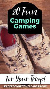 20 lustige Campingspiele, die sich hervorragend für Ihre Truppen eignen Nächstes Outdoor-Abenteuer. In einer Zeit, in der … – Girl Scouts