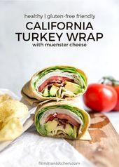 California Turkey Wrap (Gesundes Mittagessen für Bootstag)   – Healthy Family Recipes