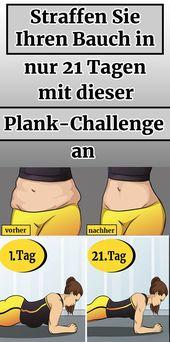 Straffen Sie Ihren Bauch in nur 21 Tagen mit dieser Plank-Challenge an – #Bauch …