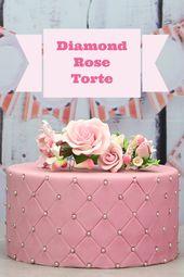Diamond Rose Kuchen   – DIY – Motivtorten