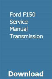 Ford F150 Service Manual Transmission Manual Transmission Dodge Ram Diesel Transmission