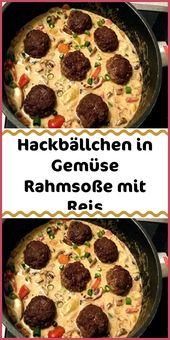 Hackbällchen in Gemüse Rahmsoße mit Reis