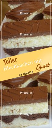 Toller Blechkuchen mit Quark – Kuchen