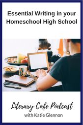 Important Writing in your Homeschool Excessive Faculty