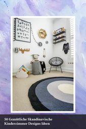 Best 50 Gemütliche Skandinavische Kinderzimmer Designs Ideen –  #50 #Cozy #Desi… – Baby Room Design