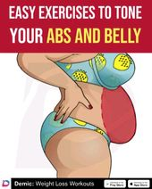 Easy Exercises To Tone Your Abs & Belly