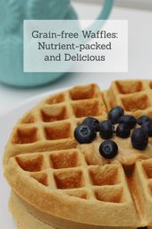 Delicious, Nutrient-packed, Grain-free Waffles with no gums   – Come Cook