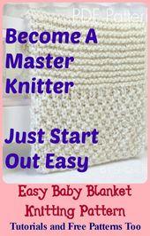 Easy Baby Blanket Knitting Pattern-Great Way zum Stricken beginnen