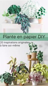 20 Idées de Plantes en Papier DIY