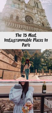 The 15 Most Instagrammable Places in Paris. The Best Paris Instagram and photogr…
