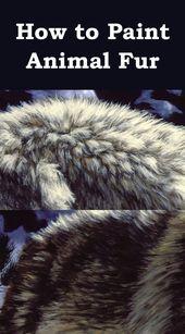 Wie man verschiedene Arten von Tierfellen malt