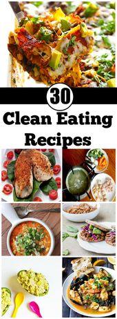 Steigen Sie in den Clean Eating Train mit diesen 30 leckeren Rezepten
