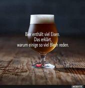 Photo of Bier enthält viel Eisen.   Lustige Bilder, Sprüche, Witze, wirklich lustig
