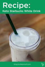 People Are Freaking Over Starbucks' Keto White Drink. Here's How to Make It at Home   – Dairy free Keto