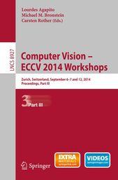 Computer Vision – ECCV 2014 Workshops (eBook)