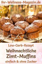 Weihnachtliche Low Carb Zimt-Muffins – Rezept ohne Zucker