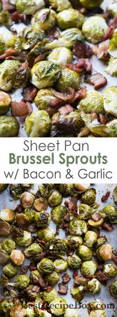 One Pan Sheet Pan Brussels Sprouts Recipe with Bacon and Garlic | Best Recipe Bo…   – Veggies