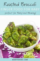 Roasted Broccoli Finger Food for Baby + Toddler – Toddler Recipes – #baby #Brocc…