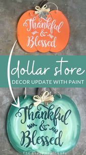 Painted Dollar Store Pumpkin Sign Thankful Blessed In 2020 Pumpkin Sign Dollar Stores Decorating On A Dime