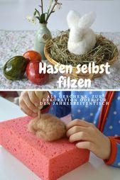 Süße gefilzte Hasen als Geschenk zu Ostern, als Osterdekoration oder für den Jahreszeitentisch selbst machen