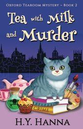 Thé avec lait et meurtre (Oxford Tearoom Mysteries ~ Book 2) (Volume 2)  – Cozy mystery books