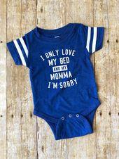 Ich liebe nur mein Bett und meine Mama Baby Body, ich liebe nur mein Bett Baby Shirt, Baby Boy Shirts, neue B   – BABY