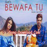 Bewafa Tu Song Download New Song Download Mp3 Song Songs
