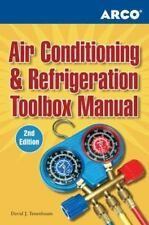 Arco Air Conditioning And Refrigeration Toolbox Manual David J Tenenbaum 2nd In 2020 Arco Tool Box Refrigerator