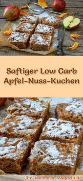 Fast, juicy low carb apple nut cake – recipe without sugar   – Winter, Christmas & New Years