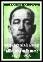 Benajmin Kanowitz Washington Heights Fruit Dealer And Bootlegger Killed By A Mafia Bomb July 1 1928 An Ebook By Robert Grey Reynold Mafia Ebook Writing Ebook